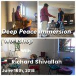 June 16th, Deep Peace Immersion Workshop.
