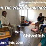 Jan 19th, 2019. In The Spirit of OnenessJan 19th, 2019