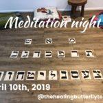 Apr 10th, 2019. Meditation Night