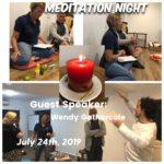 July 24th, 2019. Meditation Night
