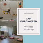 I am Empowered Wellness Workshop. Sep 12th 2020